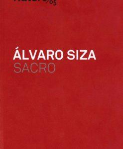 Álvaro Siza. Sacro